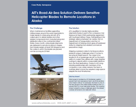 AIT's Road-Air-Sea Solution Delivers Sensitive Helicopter Blades to Remote Locations in Alaska